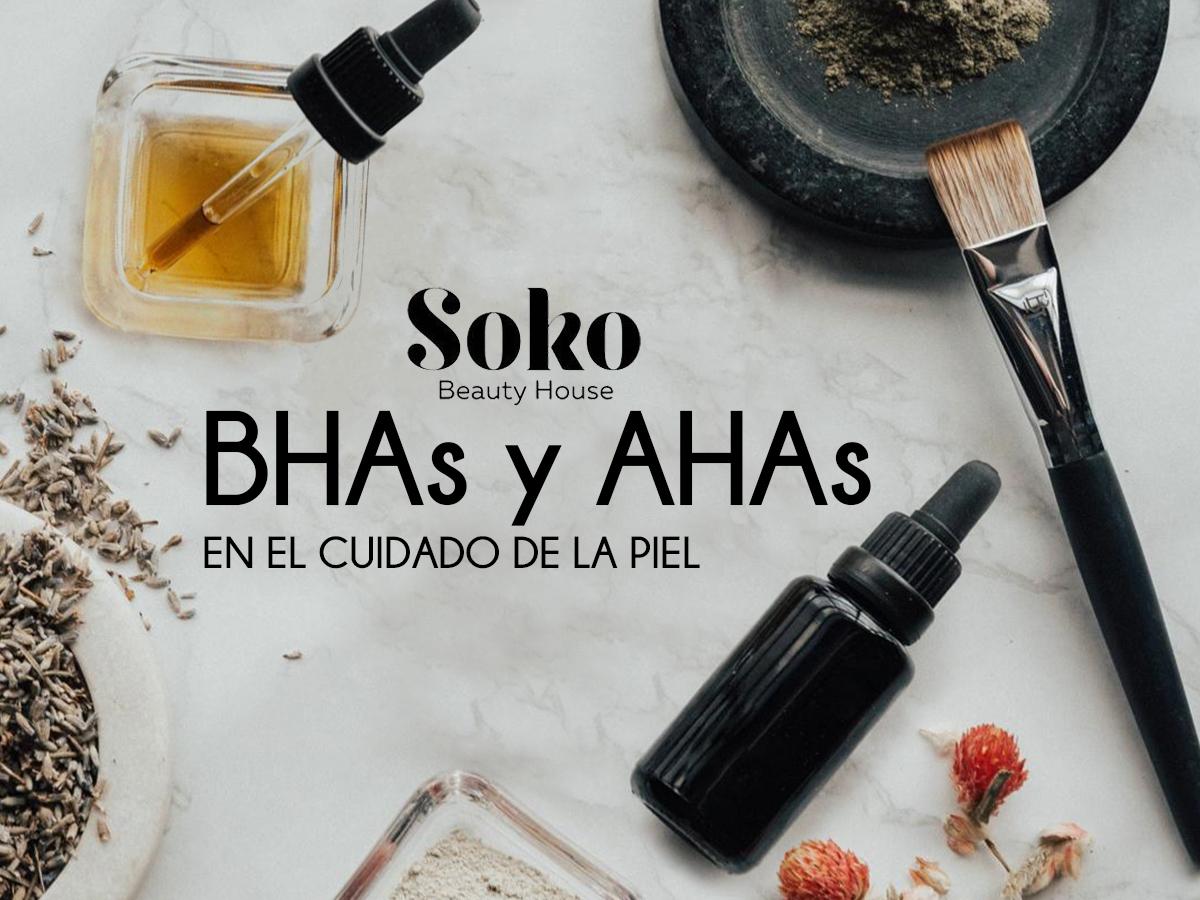 sokobeautyhouse-blog-BHAs-AHAs